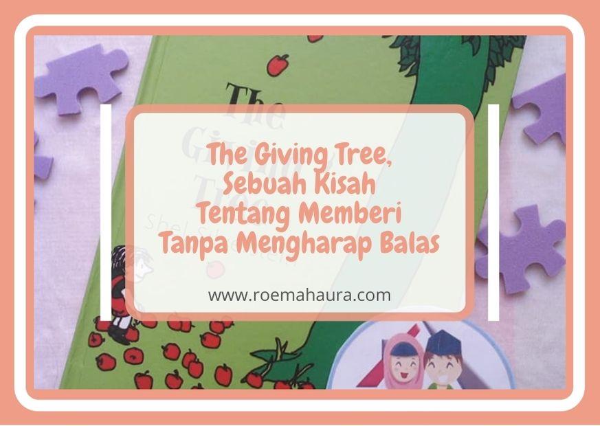 The Giving Tree, Sebuah Kisah Tentang Memberi Tanpa Mengharap Balas