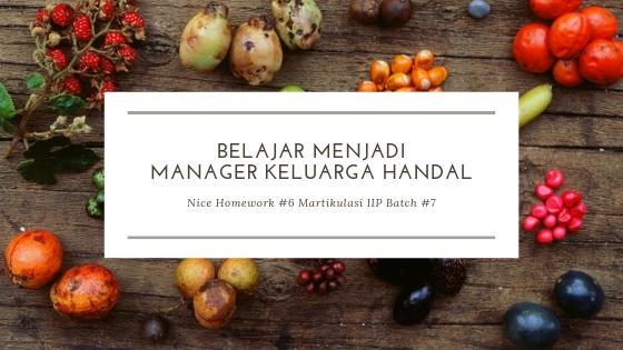 NHW #6 BELAJAR MENJADI MANAGER KELUARGA YANG HANDAL