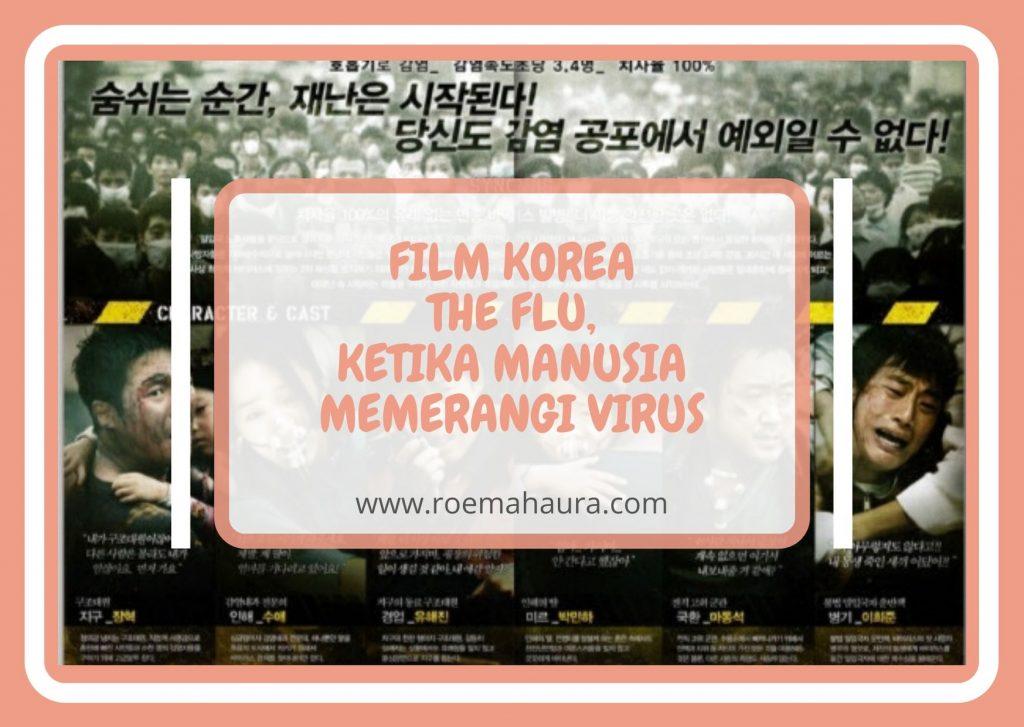 FILM KOREA THE FLU, KETIKA MANUSIA MEMERANGI VIRUS