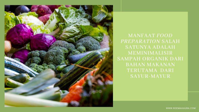 manfaat food preparation