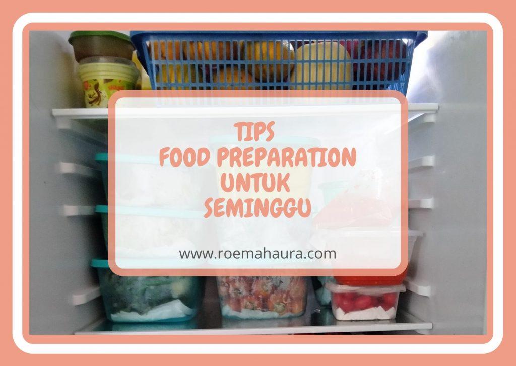 tips food preparation untuk seminggu