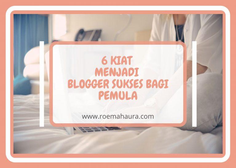 kiat menjadi blogger sukses