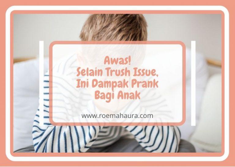 dampak prank bagi anak