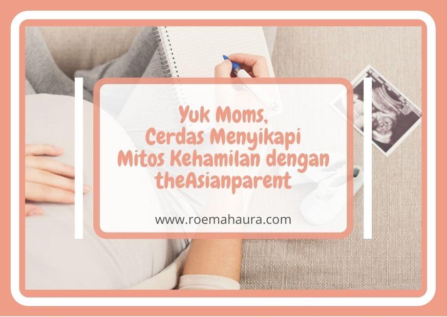 Yuk Moms, Cerdas Menyikapi Mitos Kehamilan dengan theAsianparent