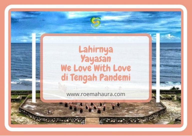 yayasan we love with love