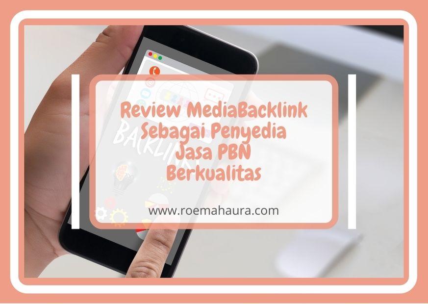 Review MediaBacklink Sebagai Penyedia Jasa PBN Berkualitas